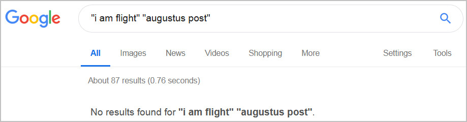 "Google search engine returns zero results for search on ""i am flight"" ""augustus post"""