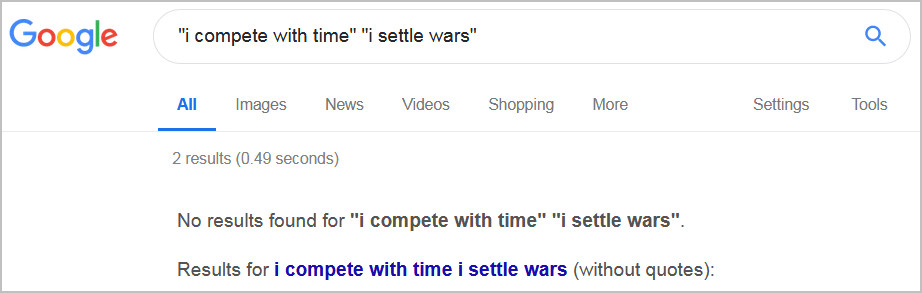 "Google search engine results for ""i compete with time"" ""i settle wars"""
