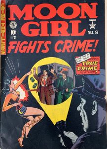 Cover of Moon Girl. Volume 1, no. 8 (Summer 1949).