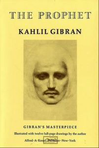 "Kahil Gibran's ""The Prophet"" entered the public domain in the United States on January 1, 2019."