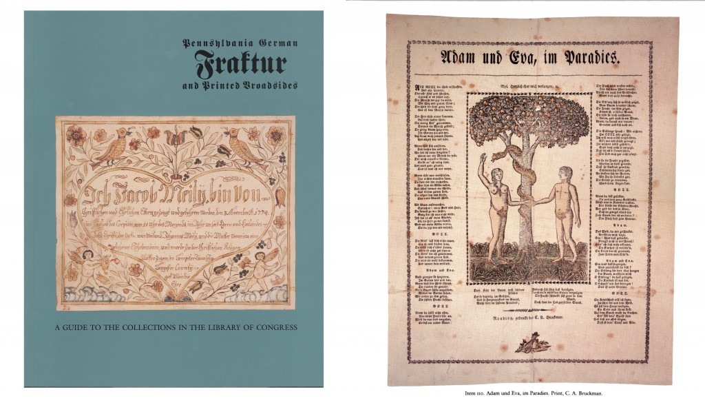 Don Yoder wrote an introduction to fraktur for Pennsylvania German Fraktur and Printed Broadsides: A Guide to the Collections in the Library of Congress.