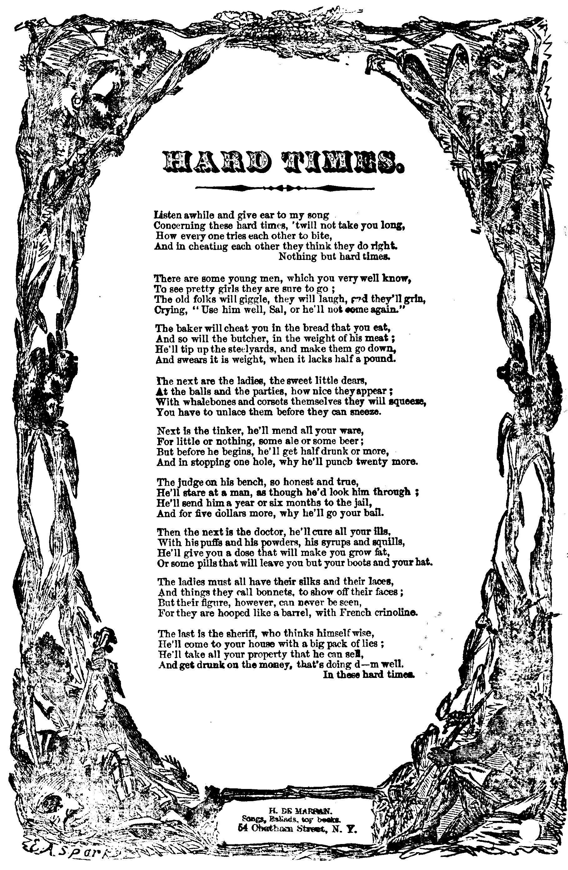 "A broadise featuring the words of ""Hard Times"" in an ornate frame. Printed by H. De Marsan in New York.De Marsan Hard Times"