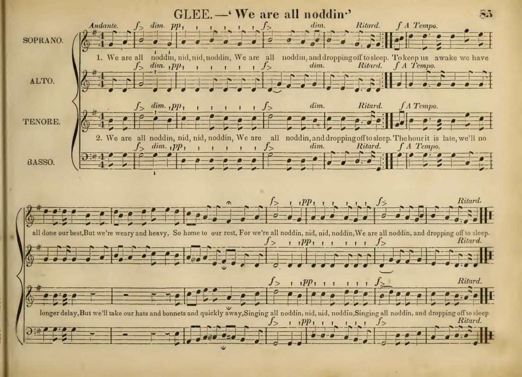 "Page of musical notation in Soprano-Alto-Tenor-Bass format, for the Glee ""We are all noddin'."""