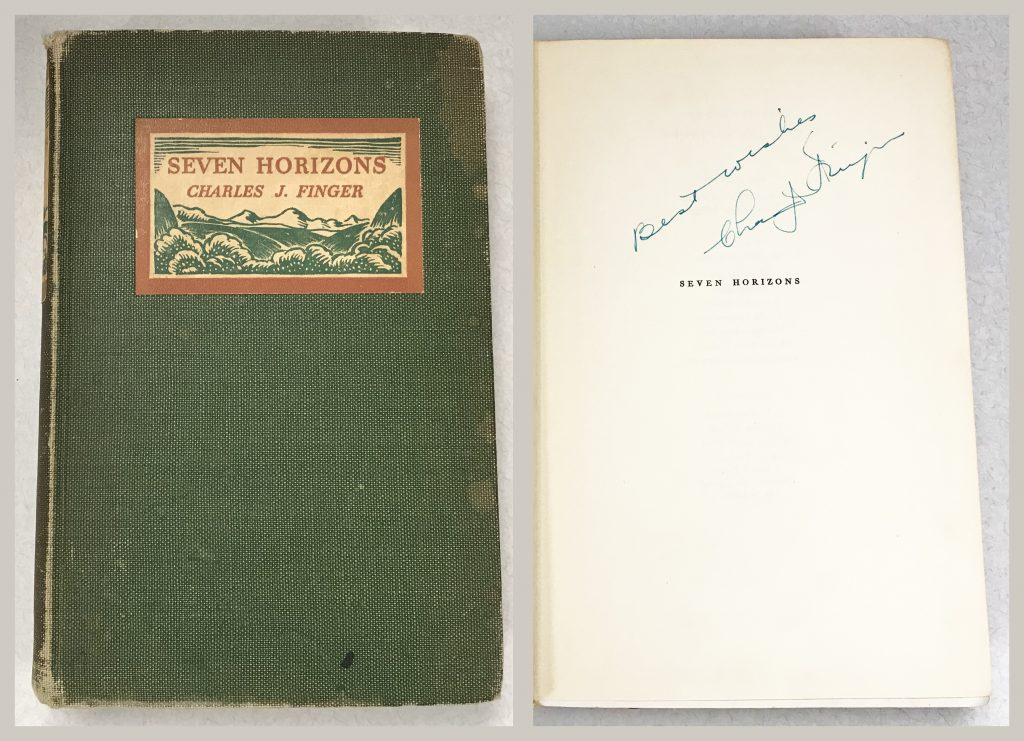 "Photo shows the front cover and title page of Seven Horizons. Title page is autographed ""Best Wishes, Charles J. Finger."""