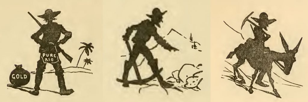 Three silhouette illustrations. Left shows the miner with patched trousers and a bag of gold; middle shows him digging with a pick; right shows him riding a mule with the pick over his shoulder.