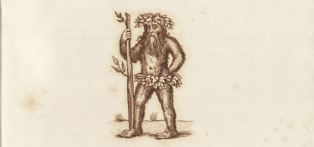 Engraving of a man covered in hair with a leafy crown and a leafy garland covering his pelvis, using as a staff a tree bough as tall as he is.