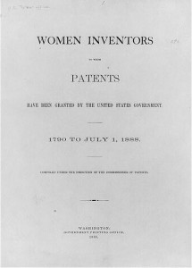 Title page of Women Inventors to Whom Patents Have Been Granted by the United States Government, 1790 to July 1, 1888