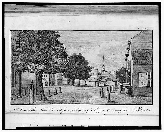 A view of the new market from the corner of Shippen & Second-streets Philada. 1787