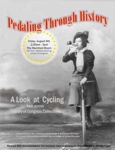 Flyer for the August 8th Pedaling Through History special display. Photograph of Madge Lessing from the Library of Congress Prints and Photographs Division.