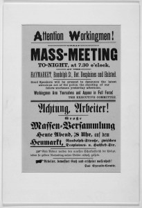 [Attention workingmen! great mass meeting to-night, at 7:30 o'clock, at the Haymarket, Randolph St., bet. Desplaines and Halsted: workingmen arm yourselves and appear in full force!] //www.loc.gov/item/97165248/