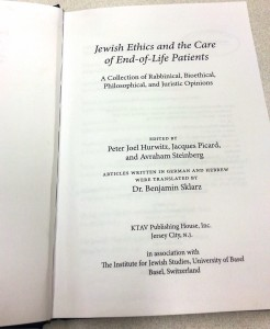 Jewish Ethics and the Care of End-of Life Patients (Peter J. Hurwitz, Jacques Picard & Avraham Steinberg (2006)
