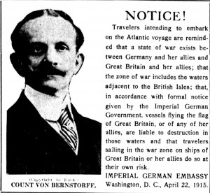 German Imperial Embassy Warning to Travelers. Detail from the Washington Times. (May 1, 1915). Chronicling America, //chroniclingamerica.loc.gov