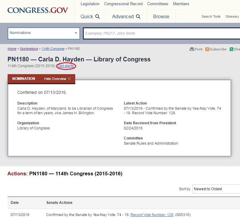 You can now subscribe to Nominations in Congress.gov and be alerted by email when there is a new action.