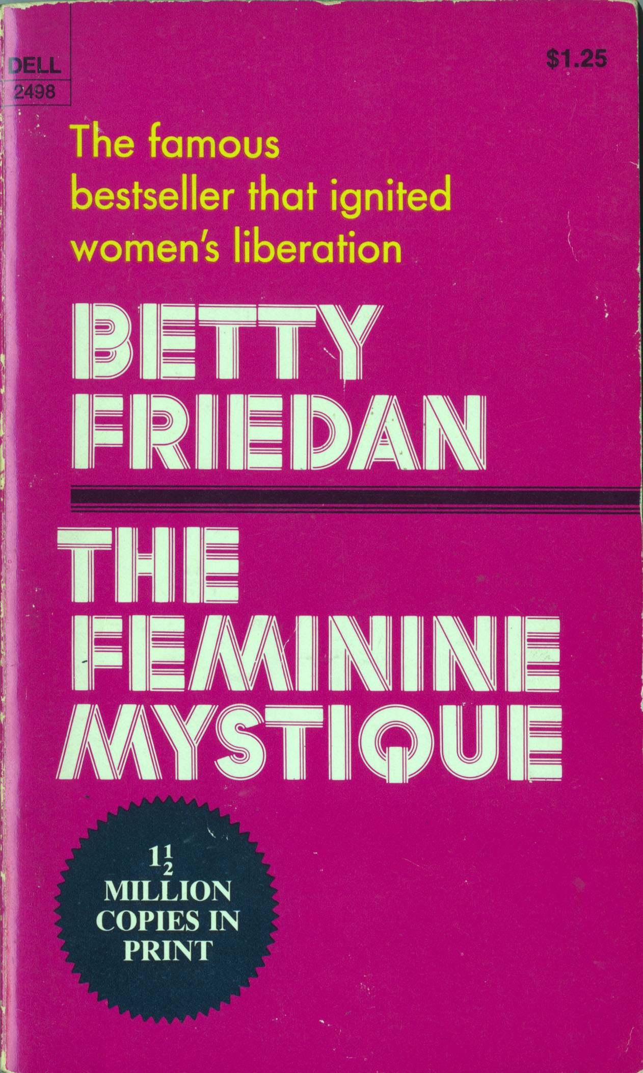 "betty friedan importance of work Rethinking betty friedan and the feminine for evidence of the continuing importance of friedan and her betty friedan, ""i went back to work,"" charm."