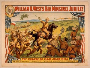 "Wm. H. West's Big Minstrel Jubilee: ""The Charge of San Juan Hill."" Ca. 1899. Prints and Photographs Division."