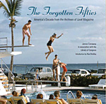 """The Forgotten Fifties: America's Decade from the Archives of Look Magazine"" (Skira/Rizzoli and the Library of Congress, 2014)."