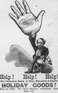"""Help! Help! Help!"" illustrated advertisement from the Pascagoula (Miss.) Democrat-Star, April 20, 1888."