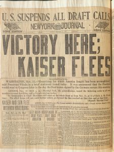 "Front page of the New York Evening Journal, Nov. 11, 1918, at war's end: ""Victory Here; Kaiser Flees."" Serial and Government Publications Division."