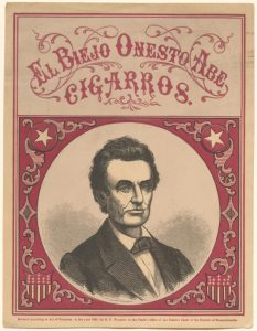 An Abraham Lincoln cigar box label. Manuscript Division.