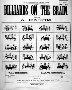 It's billiards on the brain / A. Carom.