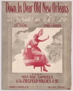 """Down in dear old New Orleans,"" by Conrad and Whidden.  Jerome H. Remick & Co., 1912."
