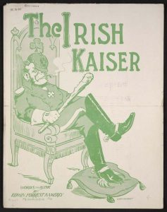 "Edwin Forrest Kamerly, 'The Irish Kaiser."" Philadelphia, 1917."