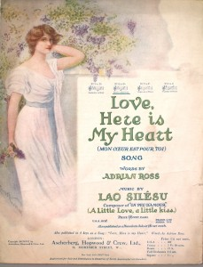 Love, Here is My Heart by Adrian Ross and Lao Silesu.  From the Lester S. Levy Collection of Sheet Music, Johns Hopkins University.