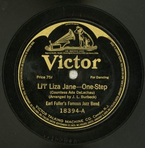 "Label of Victor 18255, side A, ""Li'l' Liza Jane"" by Earl Fuller's Famous Jazz Band."