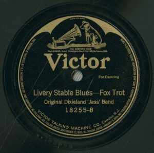 "Label of Victor 18255, side B, ""Livery Stable Blues."""