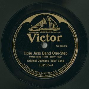 "Label of Victor 18255, side A, ""Dixie Jass Band One-Step"""