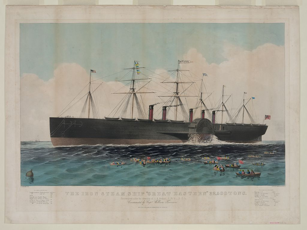 "The iron steam ship ""Great Eastern"" 22,500 tons: constructed under the direction of I.K. Brunel, F.R.S. -- D.C.L. commanded by Capt. William Harrison. Print by Currier & Ives, copyrighted 1858."