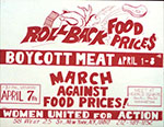 Roll back food prices : boycott meat... Poster sponsored by Women United for Action, published between 1973 and 1979. //hdl.loc.gov/loc.pnp/yan.1a38692