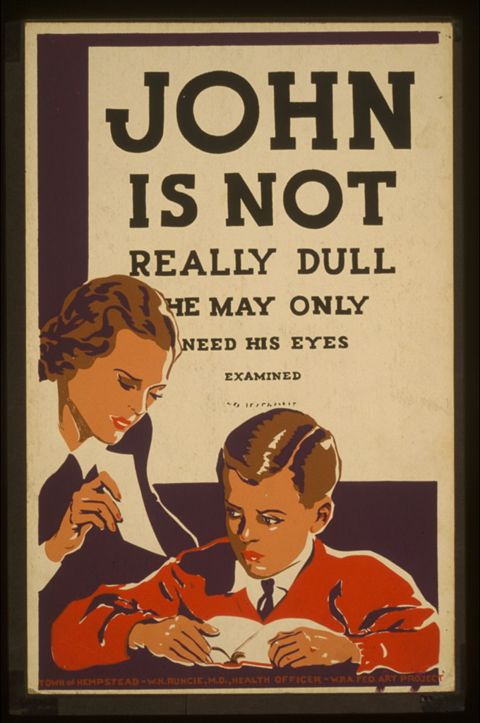 John is not really dull - he may only need his eyes examined. Poster (silkscreen), 1936 or 1937. //hdl.loc.gov/loc.pnp/cph.3f05332