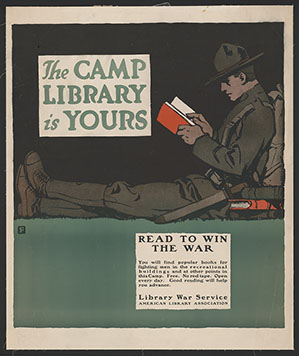 The Camp Library Is Yours—Read to Win the War. Color lithographic poster by Charles Buckles Falls, 1917.