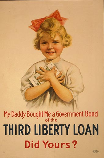 My daddy bought me a government bond of the Third Liberty Loan--Did yours? Poster by The United States Printing & Lithograph Co., New York, 1917. //hdl.loc.gov/loc.pnp/cph.3g09574