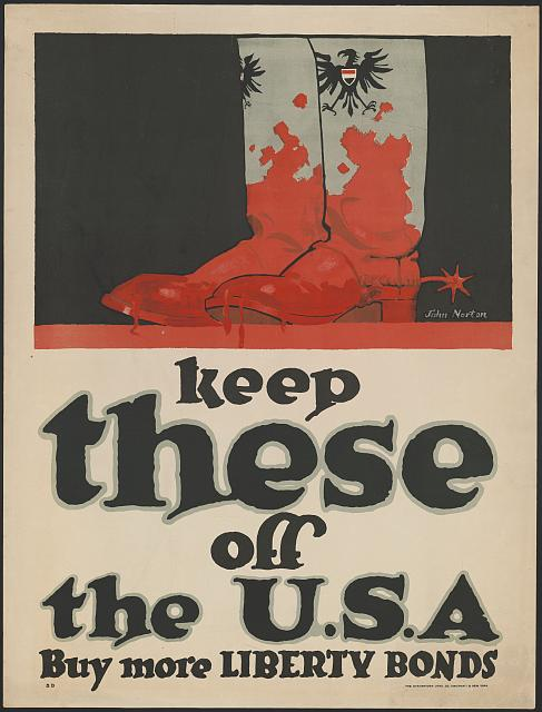 Keep these off the U.S.A. - Buy more Liberty Bonds. Poster by John Norton, 1917. //hdl.loc.gov/loc.pnp/ppmsca.50013