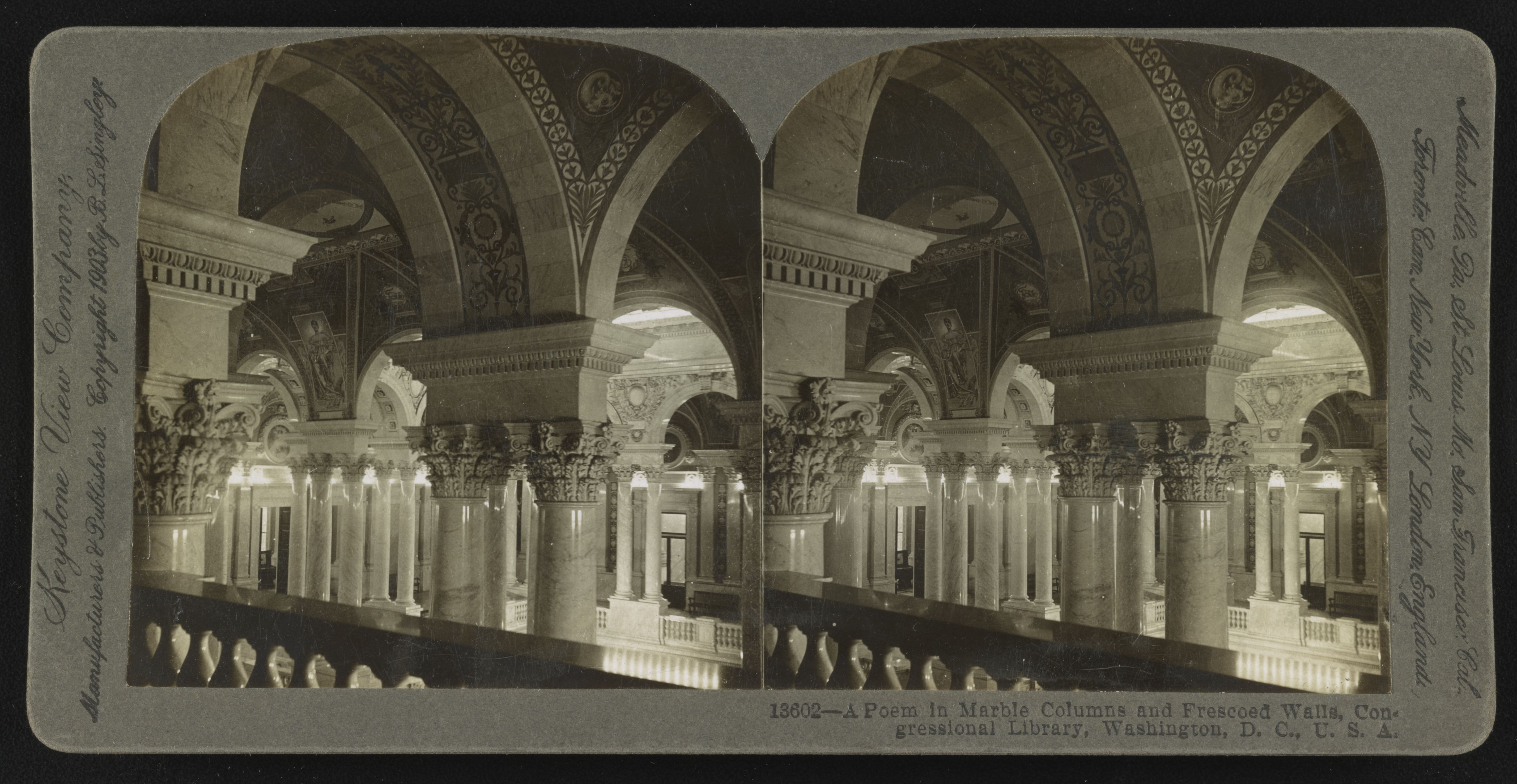 A poem in marble columns and frescoed walls, Congressional Library, Washington, D. C. Stereograph copyrighted by B. L. Singley, 1903. //hdl.loc.gov/loc.pnp/stereo.1s05927