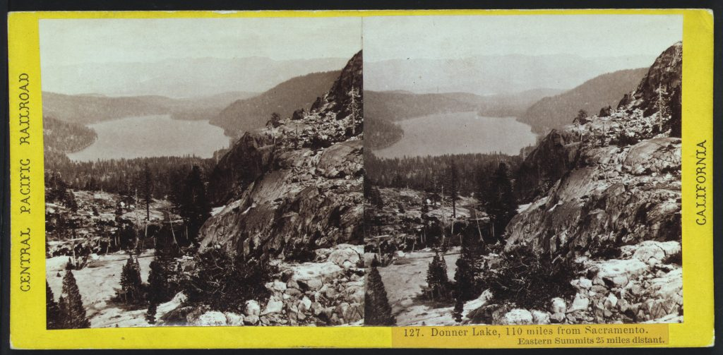 Donner Lake, 110 miles from Sacramento. Eastern summits 25 miles distant. Stereograph by Alfred Hart, between 1865 and 1869. //hdl.loc.gov/loc.pnp/stereo.1s00515
