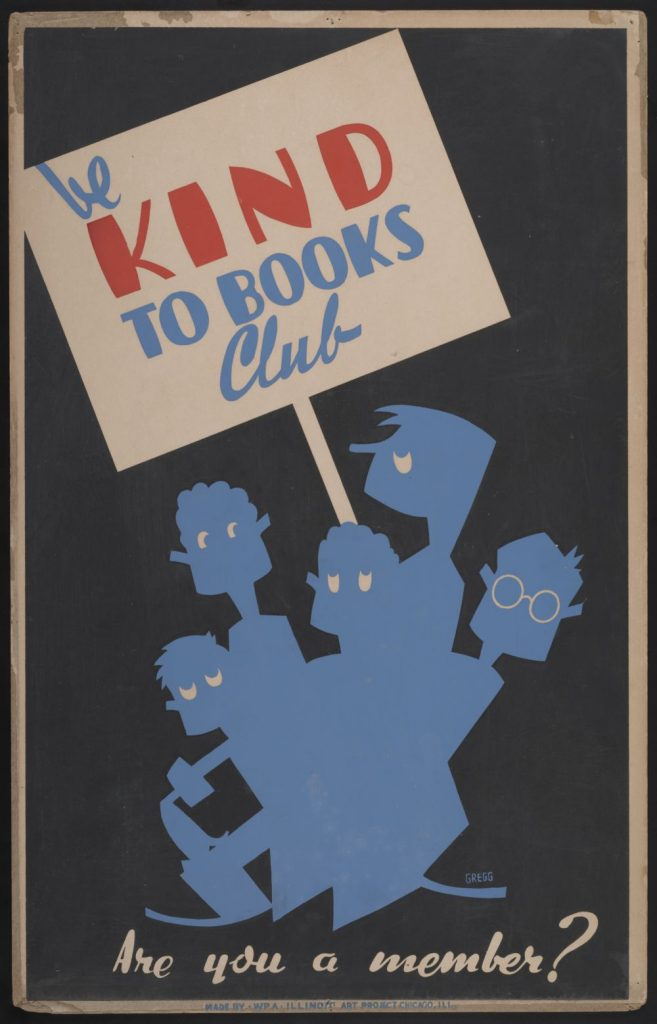 <em>Be kind to books club Are you a member?</em> Poster by Arlington Gregg, between 1936 and 1940. //hdl.loc.gov/loc.pnp/ppmsca.31267