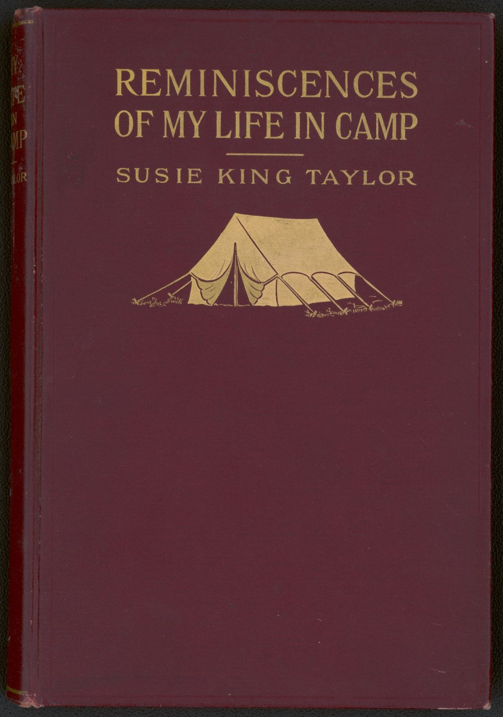 Cover <em> Reminiscences of My Life in Camp.</em> By Susie King Taylor, 1902. //hdl.loc.gov/loc.pnp/ppmsca.67943