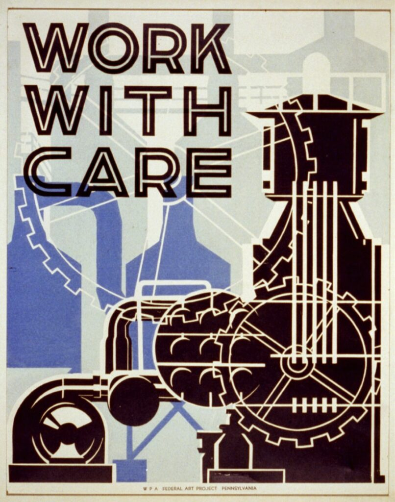<em>Work with care.</em> Poster by Nathan Sherman, 1936 or 1937. //hdl.loc.gov/loc.pnp/cph.3b49072