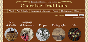 Cherokee Traditions: From the Hands of our Elders website and digital collection