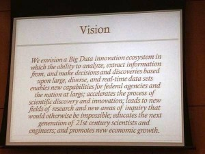 Slide with the vision for the interagency big data activity.
