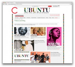 A screenshot of Carnegie Hall's website featuring content created for the UBUNTU: Music and Arts of South Africa festival, which took place from Oct. 8 to Nov. 5 and celebrated twenty years of freedom in South Africa. The videos showcased on this website are exemplary of the born-digital content that Carnegie Hall creates.