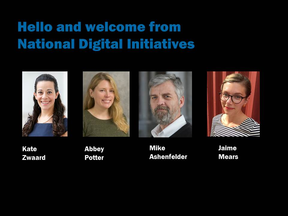 "Text: ""Hello and welcome from National Digital Initiatives,"" photos of staff"